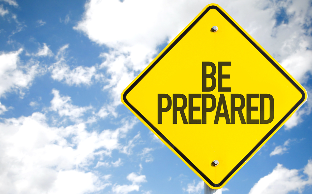 Seize the opportunity. Yellow warning sign with Be Prepared showing you should seize the opportunity