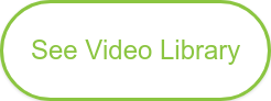 See Video Library